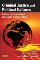 Criminal Justice and Political Cultures (Paperback)