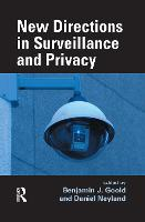 New Directions in Surveillance and Privacy (Hardback)