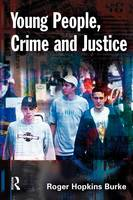 Young People, Crime and Justice (Paperback)