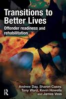 Transitions to Better Lives: Offender Readiness and Rehabilitation (Paperback)