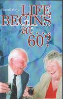 Life Begins at ...60? (Paperback)