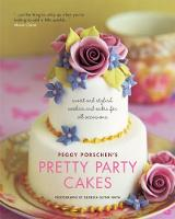Pretty Party Cakes: Sweet and Stylish Cookies and Cakes for All Occasions (Paperback)