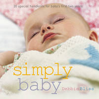 Simply Baby: 30 Special Handknits for Baby's First Two Years (Paperback)