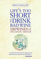 Lifes Too Short to Drink Bad Wine (Book)