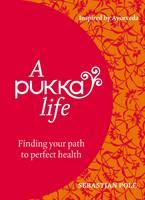 A Pukka Life (Hardback)