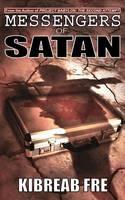 Messengers of Satan (Paperback)