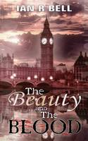The Beauty and the Blood (Paperback)