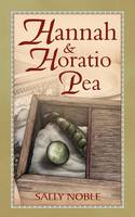 Hannah and Horatio Pea (Paperback)