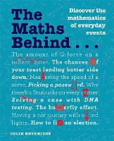 The Maths Behind... - The Behind... series (Paperback)