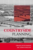 Countryside Planning: New Approaches to Management and Conservation (Hardback)
