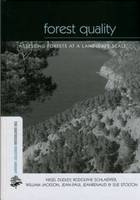 Forest Quality: Assessing Forests at a Landscape Scale - Earthscan Forest Library (Hardback)