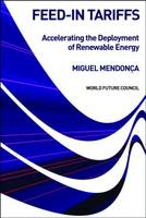 Feed-in Tariffs: Accelerating the Deployment of Renewable Energy (Hardback)