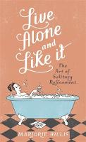 Live Alone And Like It