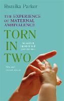 Torn In Two: Maternal Ambivalence (Paperback)