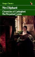The Perpetual Curate - Virago Modern Classics (Paperback)