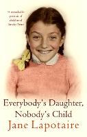 Everybody's Daughter, Nobody's Child (Paperback)