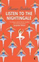 Listen to the Nightingale: A Virago Modern Classic - Virago Modern Classics (Paperback)