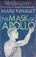 The Mask of Apollo: A Virago Modern Classic - Virago Modern Classics (Paperback)