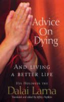 Advice On Dying: And living well by taming the mind (Paperback)