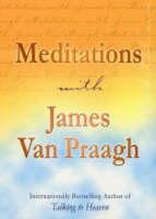 Meditations with James Van Praagh (Paperback)