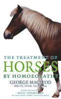 The Treatment Of Horses By Homoeopathy (Paperback)