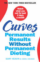 Curves: Permanent Results without Permanent Dieting (Paperback)