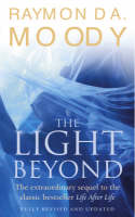 The Light Beyond: The extraordinary sequel to the classic Life After Life (Paperback)