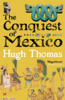 The Conquest Of Mexico (Paperback)