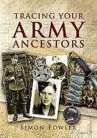 Tracing Your Army Ancestors (Paperback)