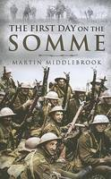 The First Day on the Somme (Hardback)