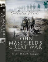 John Masefield's Great War (Hardback)
