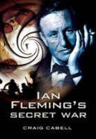 Ian Fleming's Secret War (Hardback)