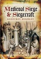 Medieval Siege and Siegecraft (Hardback)