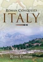 Roman Conquest in Italy (Hardback)