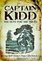 Captain Kidd: The Hunt for the Truth (Hardback)