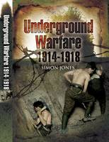 Underground Warfare 1914-1918 (Hardback)
