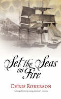Set the Seas on Fire (Paperback)