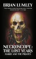 Necroscope: Harry and the Pirates (Paperback)