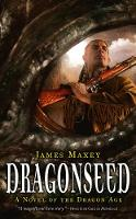 Dragonseed - A Novel of the Dragon Age (Paperback)