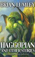 Haggopian and Other Stories: A Cthulhu Mythos Collection - Mythos Tales (Paperback)