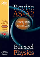 Edexcel AS and A2 Physics: Study Guide - Letts A-level Revision Success (Paperback)