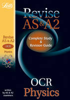 OCR AS and A2 Physics: Study Guide - Letts A-level Revision Success (Paperback)