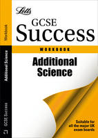 Additional Science: Revision Workbook - Letts GCSE Revision Success (Paperback)