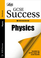 Physics: Revision Workbook - Letts GCSE Revision Success (Paperback)