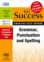 Grammar, Punctuation and Spelling: Practice Test Papers - Letts Key Stage 2 Success (Paperback)