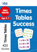 Times Tables Age 5-7: Skills Practice - Letts Key Stage 1 Success (Paperback)