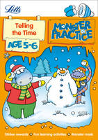 Telling the Time Age 5-6 - Letts Monster Practice (Paperback)