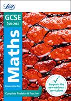 GCSE 9-1 Maths Foundation Complete Revision & Practice - Letts GCSE 9-1 Revision Success (Paperback)