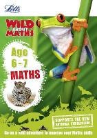 Maths - Maths Age 6-7 - Letts Wild About (Paperback)