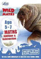 Maths - Addition and Subtraction Age 5-7 - Letts Wild About (Paperback)